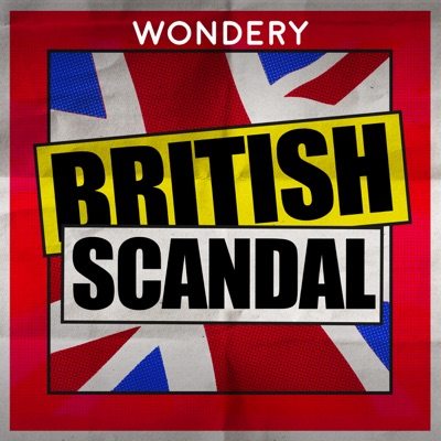 British Scandal:Wondery
