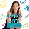 A Kid's Life Podcast with Angela Lockwood