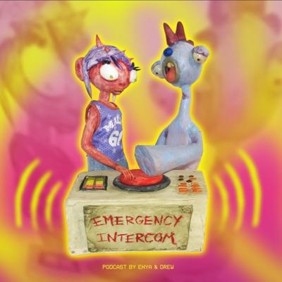 Emergency Intercom:Enya Umanzor & Drew Phillips