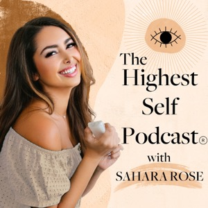 Highest Self Podcast®