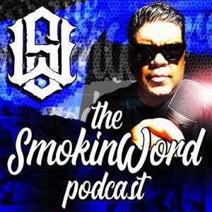 The Smokin Word Podcast