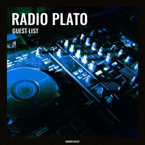 Radio Plato Guest List