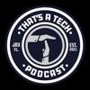 That's A Tech Podcast artwork