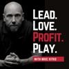 Lead. Love. Profit. Play. artwork