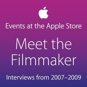 Meet the Filmmaker: Interviews from 2007–2009