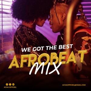 Afrobeat Mix| Best Afrobeat 2021-2020 by Dj Acha