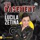 The Basement con Lucila Zetina