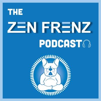 Zen Frenz Podcast