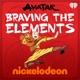 Avatar: Braving the Elements