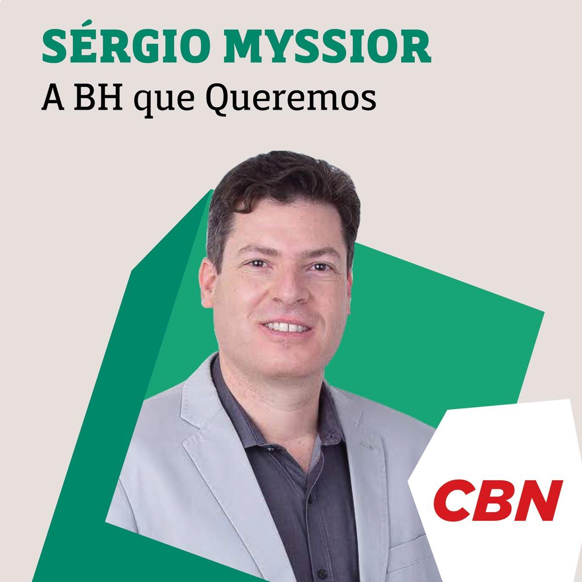 Sérgio Myssior - A BH que queremos