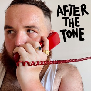 AFTER THE TONE