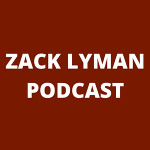 Zack Lyman Podcast