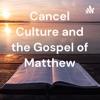 Cancel Culture and the Gospel of Matthew artwork