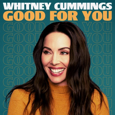 Good For You:Whitney Cummings