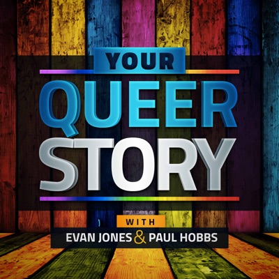 Your Queer Story: An LGBTQ+ Podcast:Your Queer Story