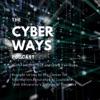 Cyber Ways Podcast artwork