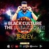 Black Culture The BREAKDOWN with Jerzey artwork