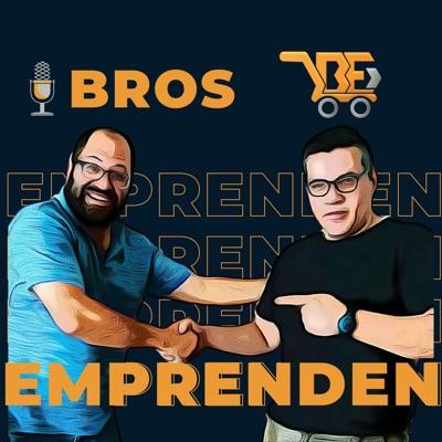 BrosEmprenden | Vender en Amazon, Ecommerce y Negocios en Línea Podcast