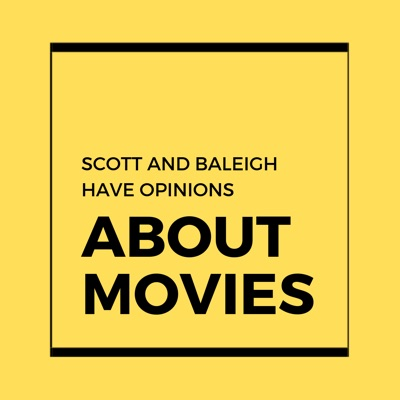 Scott and Baleigh Have Opinions