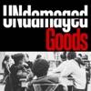 UNdamaged Goods artwork