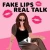 Fake Lips, Real Talk artwork