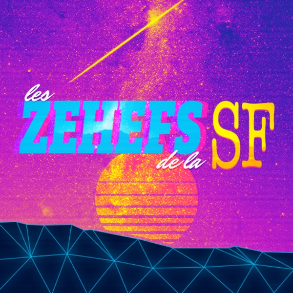Les Zehefs de la SF