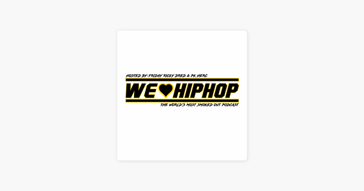 Shhh Worlds Largest Brat Fest Is >> We Love Hip Hop On Apple Podcasts