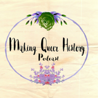 Making Queer History podcast