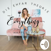 Die EHFAR - Theorie (Everything Happens For A Reason) by Luisa Lion