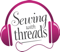 Threads Magazine Podcast: 'Sewing With Threads'
