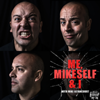 Me, Mikeself & I podcast