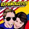 Españolistos | Learn Spanish With Spanish Conversations!