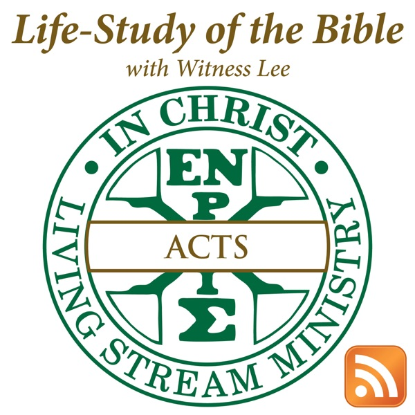 Life-Study of Acts with Witness Lee