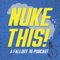 Nuke This! A Fallout 76 Podcast