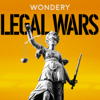 Legal Wars - Wondery