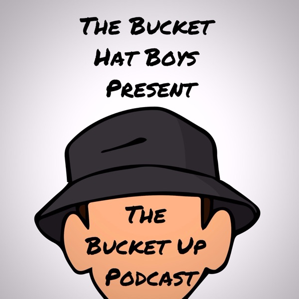 Bucket Up Podcast