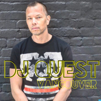 DJ QUEST vancouver Podcast podcast