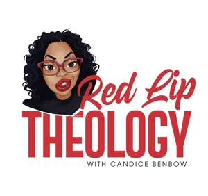 Red Lip Theology with Candice Benbow