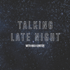 Max Kantor - Talking Late Night  artwork