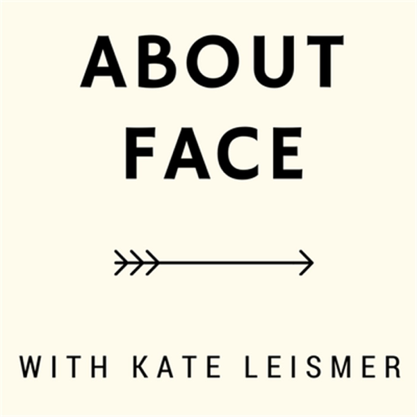 About Face en Apple Podcasts