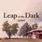 Leap in the Dark: a podcast