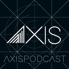 Axis Podcast