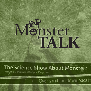 MonsterTalk—A Podcast of Skeptic Magazine