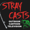 Stray Casts Outdoor Cartoon Television Bass Fishing Talk Show