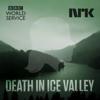 Death in Ice Valley - BBC World Service