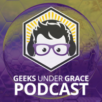 Geeks Under Grace Podcast podcast