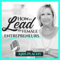 How to Lead for Female Entrepreneurs by Kris Plachy