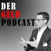 Der Geld-Podcast - mit Michael Serve - Vermögen aufbauen und erhalten mit System