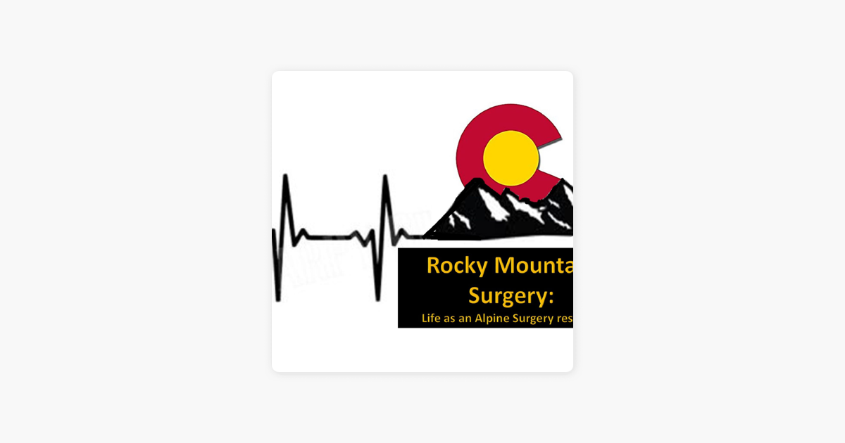 Rocky Mountain Surgery on Apple Podcasts