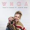 WHOA That's Good Podcast - Sadie Robertson